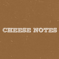 Cheese Notes