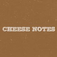 Ameribella- Cheese Notes